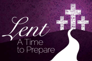 Lent A Time To Prepare